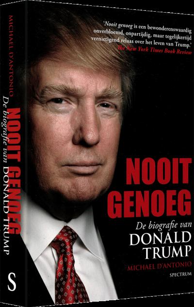 Nooit genoeg, de biografie van Donald Trump