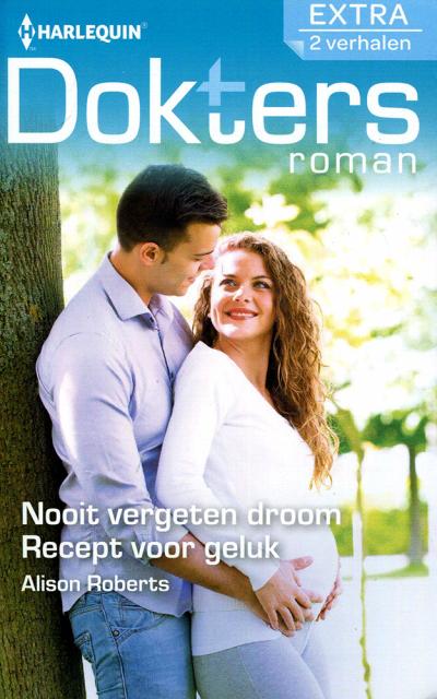 Doktersroman Nooit vergeten droom, recept voor geluk. Dokters roman 2 in 1