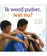 Ik Word Puber Wat Nu? Jongens