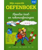 Mijn Superdik Oefenboek: 7-9 jaar