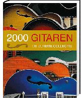 2000 Gitaren - De Ultieme Collectie
