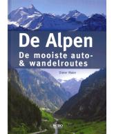De Alpen De mooiste Auto & Wandelroutes