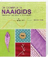 De complete naaigids - Handwerken met steken en borduursels