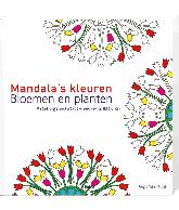 Mandala's kleuren - Bloemen en planten