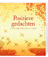 Inspirerende wijsheden positieve gedachten