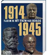 1914-1945 Tijden in het teken van oorlog