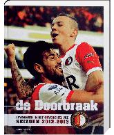 De doorbraak Feyenoord 2012-2013