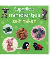Superlieve Minidiertjes zelf haken