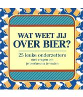 Wat weet jij over bier?