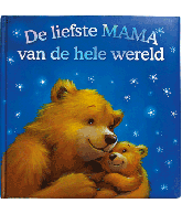DE LIEFSTE MAMA VAN DE HELE WERELD