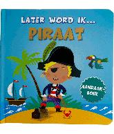 Later word ik piraat Aanraakboek