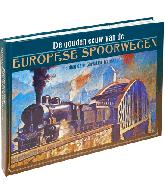 GOUDEN EEUW VAN DE EUROPESE SPOORWEGEN