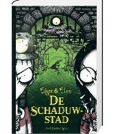 EDGAR & ELLEN - DE SCHADUWSTAD