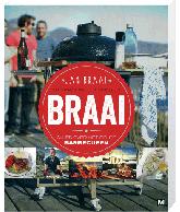Braai - alles over het echte barbecuen