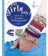 For Girls only de leukste vriendschapsbandjes