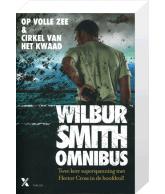Wilbur Smith: Op volle zee / Cirkel van het kwaad