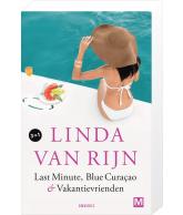 Linda van Rijn Omnibus (Last Minute + Blue Curacao + Vakantie vrienden)