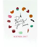 Agenda 2017: Paris je T'aime