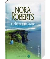 Geboren in vuur (Nora Roberts)