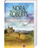 Geboren in schande (Nora Roberts)