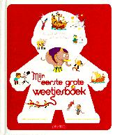 Mijn eerste grote weetjesboek