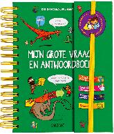 Mijn grote vraag en antwoordboek: De Dinosaurussen