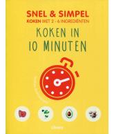 Snel & simpel Koken in 10 minuten