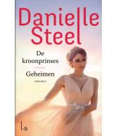 Danielle Steel Omnibus - De kroonprinses en Geheimen