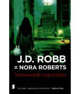 Vermoorde reputaties - JD Robb