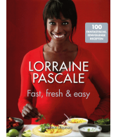 Fast, fresh & easy (Lorraine Pascale)