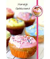Kaart Hartelijk Gefeliciteerd Cupcakes, 3D wenskaart met glitter en folie
