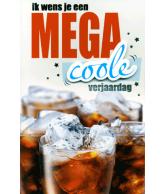 Kaart Ik wens je een mega coole verjaardag Glas cola, 3D wenskaart met folie