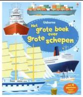 Het grote boek over grote schepen