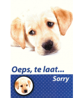 Kaart Oeps, te laat… Sorry Hond, 3D wenskaart met glitter
