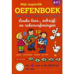 Mijn Superdik Oefenboek 5 tot 7 Jaar