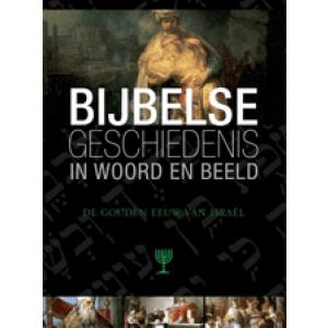 Bijbelse geschiedenis deel 7 De gouden eeuw van Israel