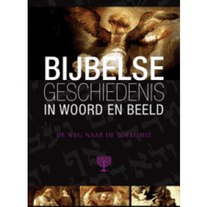 Bijbelse geschiedenis deel 9 De weg naar de toekomst