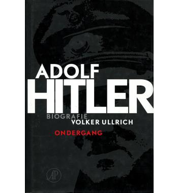 Adolf Hitler, ondergang deel 2 De jaren van ondergang 1939-1945