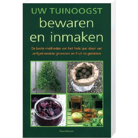 Uw Tuinoogst Bewaren en Inmaken