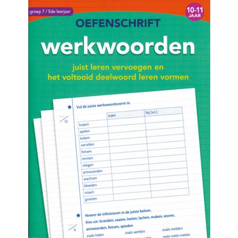 Oefenschrift werkwoorden 10 tot 11 jaar