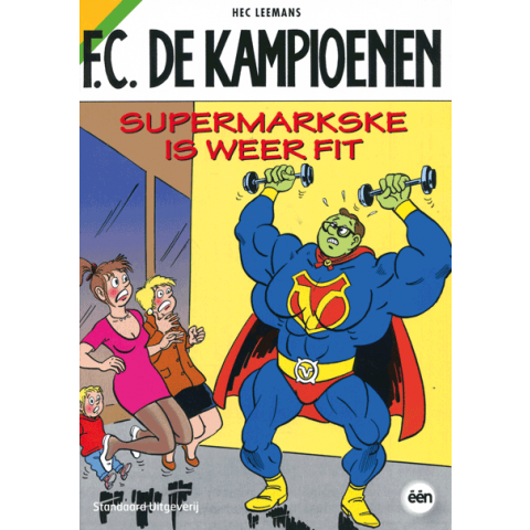 Strip FC de kampioenen supermarkse is weer fit