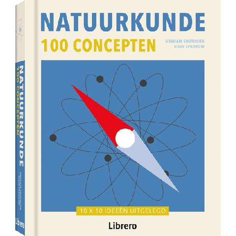 Natuurkunde - 100 Concepten