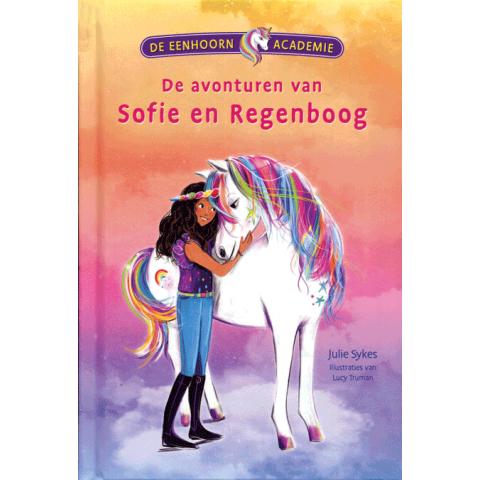 De Eenhoorn Academie - De avonturen van Sofie en Regenboog