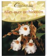 Creatief in de Tuin Alles over Orchideeën