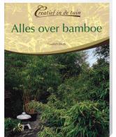Creatief in de Tuin Alles over Bamboe