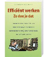 Efficient Werken Zo Doe Je Dat