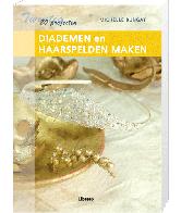 20 Projecten: Diademen en haarspelden maken