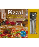 Pizza! De lekkerste Klassieke en Eigentijdse Recepten (met pizzasnijder)