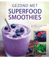 Gezond met superfood smoothies