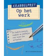 Krabbelpret Op het werk!